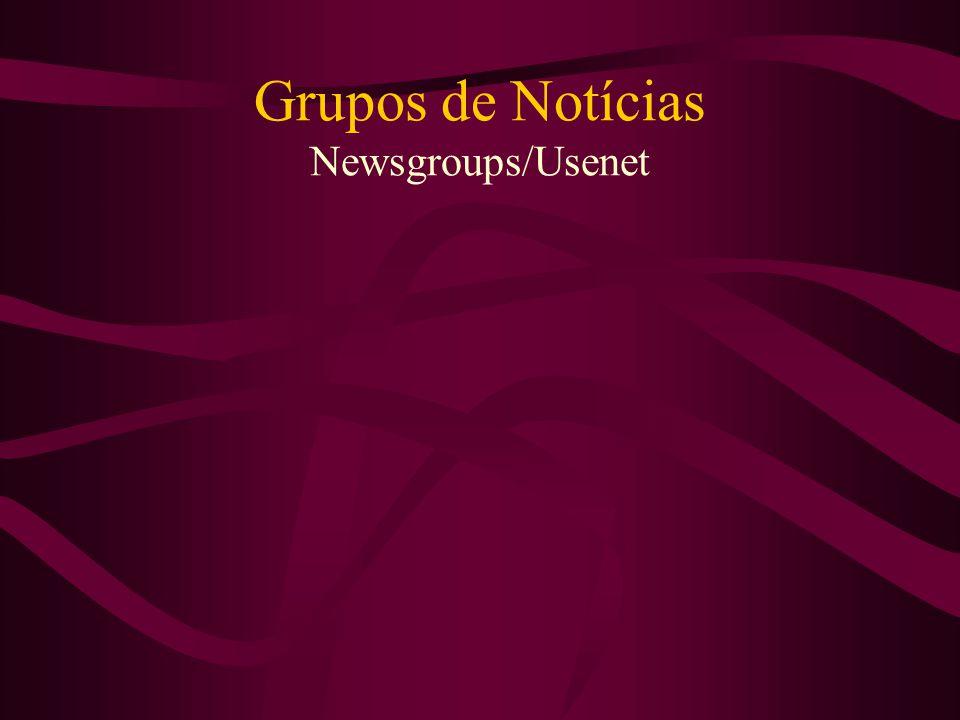 Grupos de Notícias Newsgroups/Usenet