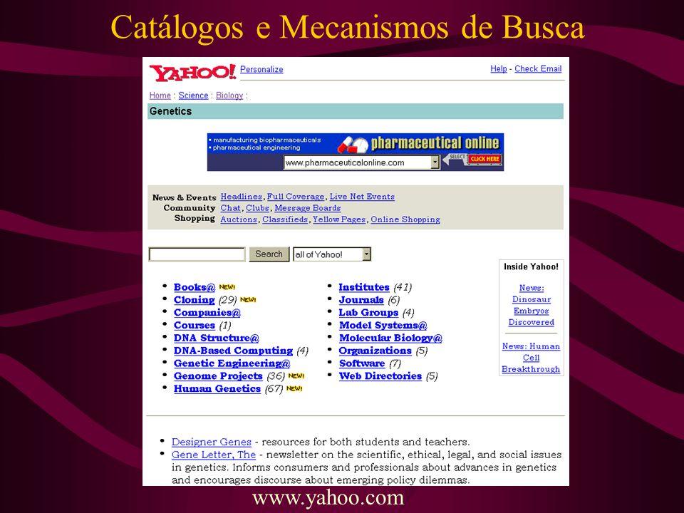 Catálogos e Mecanismos de Busca www.yahoo.com