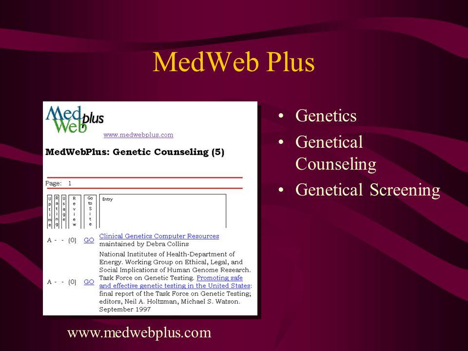 MedWeb Plus Genetics Genetical Counseling Genetical Screening www.medwebplus.com
