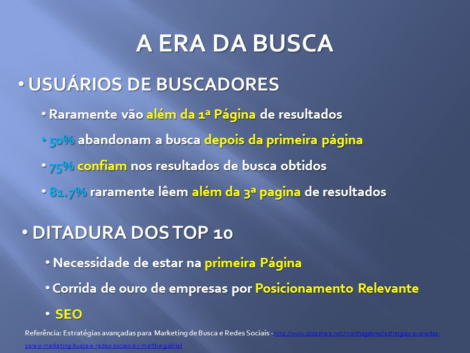 ECONOMIA DA ATENÇÃO Referência: Estratégias avançadas para Marketing de Busca e Redes Sociais - http://www.slideshare.net/marthagabriel/estratgias-avanadas- para-o-marketing-busca-e-redes-sociais-by-martha-gabriel http://www.slideshare.net/marthagabriel/estratgias-avanadas- para-o-marketing-busca-e-redes-sociais-by-martha-gabriel