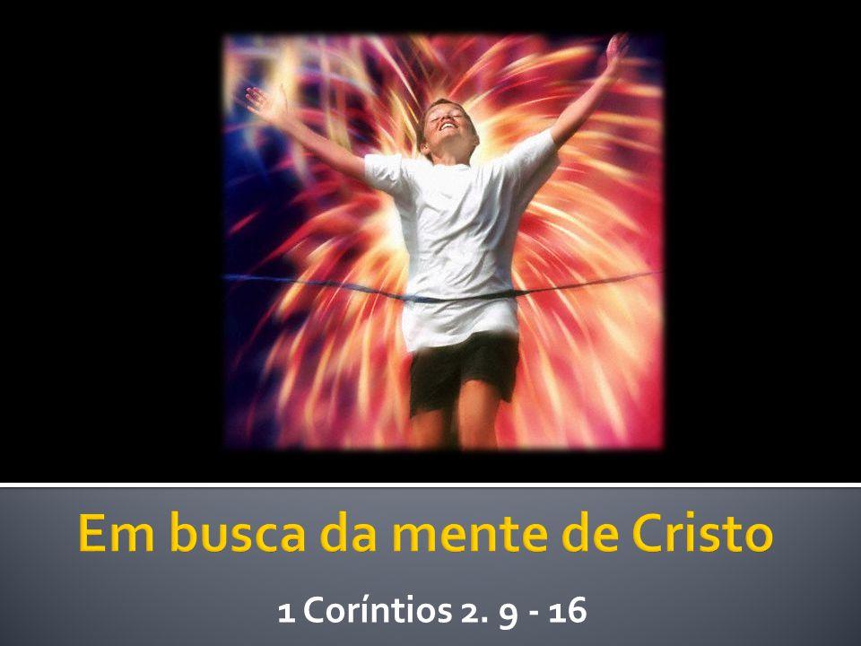 1 Coríntios 2. 9 - 16
