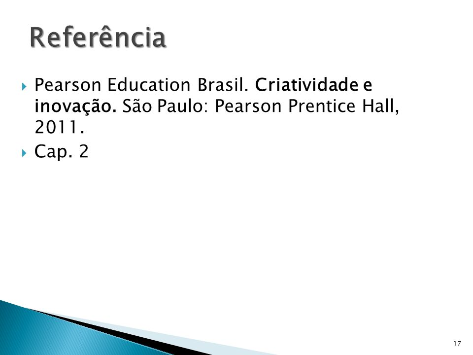 Pearson Education Brasil. Criatividade e inovação.