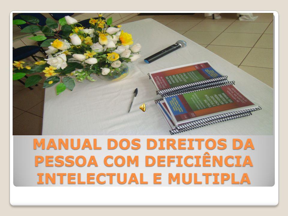 MANUAL DOS DIREITOS DA PESSOA COM DEFICIÊNCIA INTELECTUAL E MULTIPLA