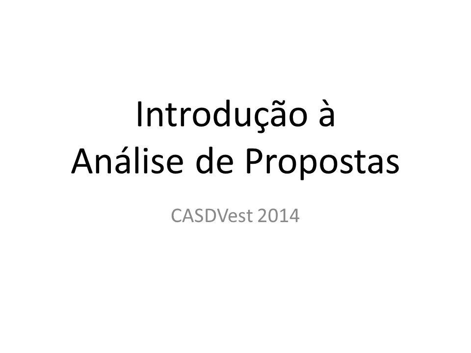 Introdução à Análise de Propostas CASDVest 2014