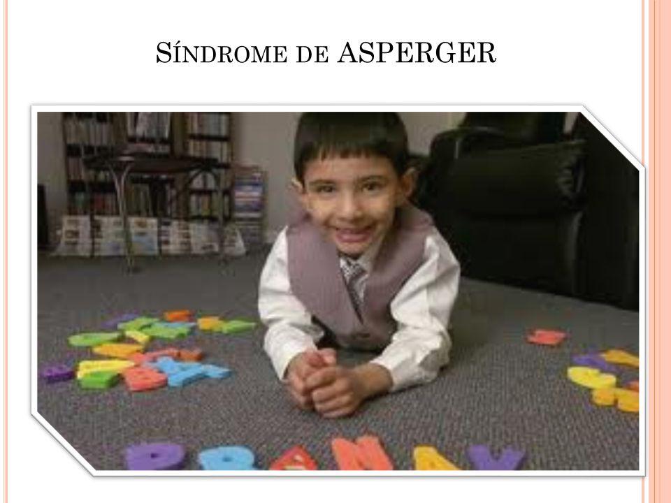 S ÍNDROME DE ASPERGER