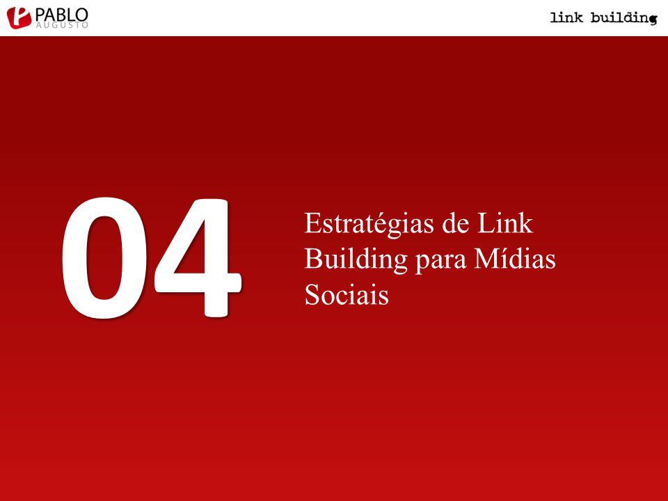 Estratégias de Link Building para Mídias Sociais 04