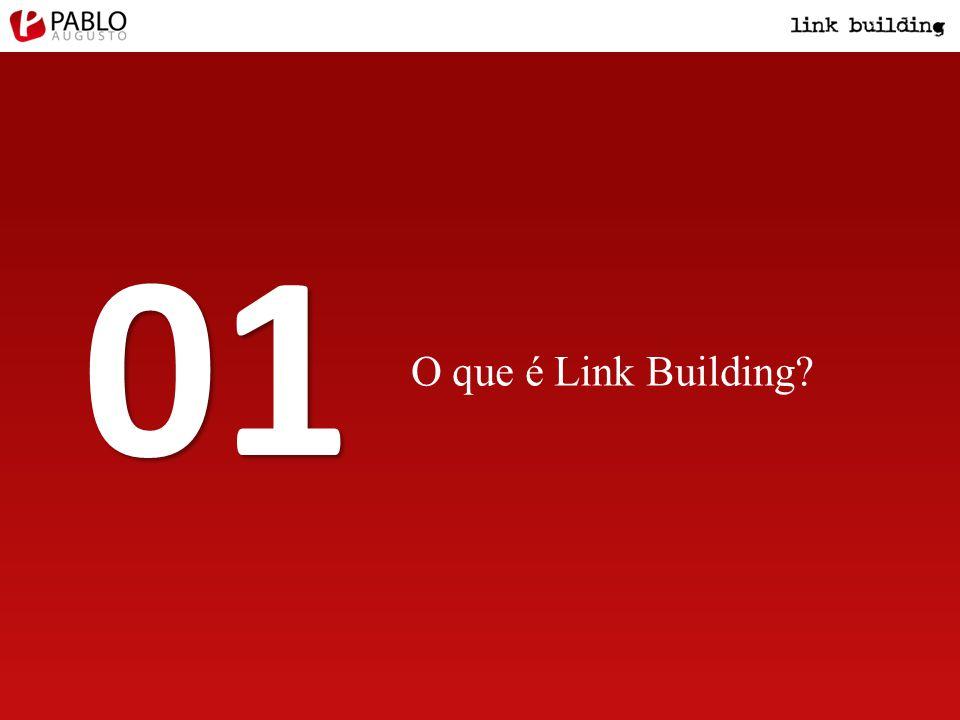 O que é Link Building? 01