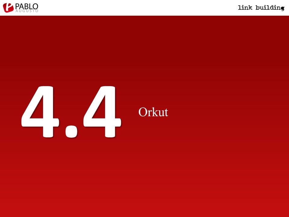 Orkut 4.4