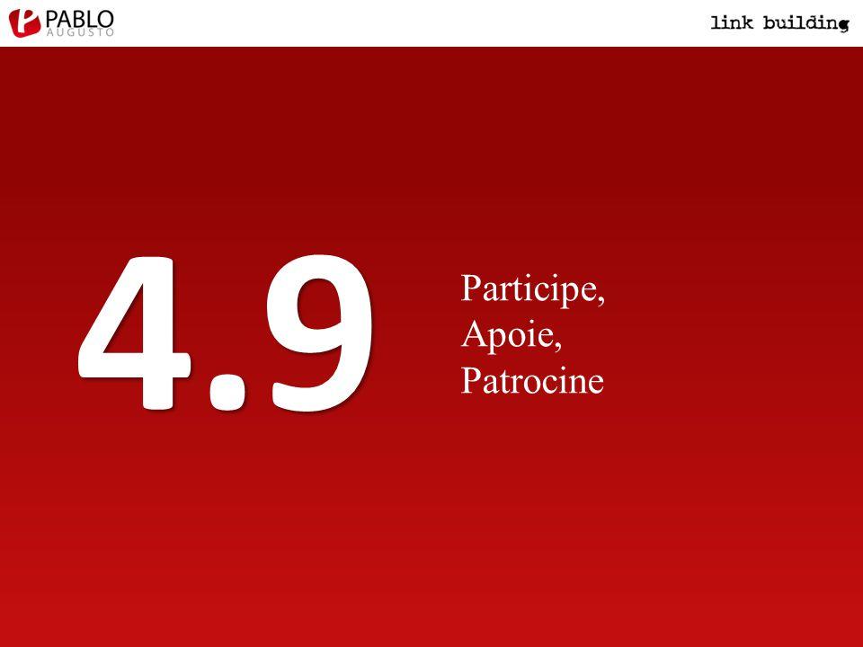 Participe, Apoie, Patrocine 4.9