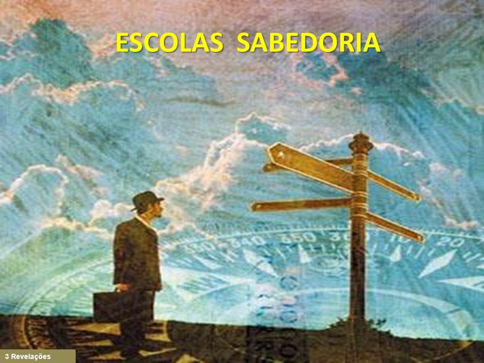3 Revelações ESCOLAS SABEDORIA