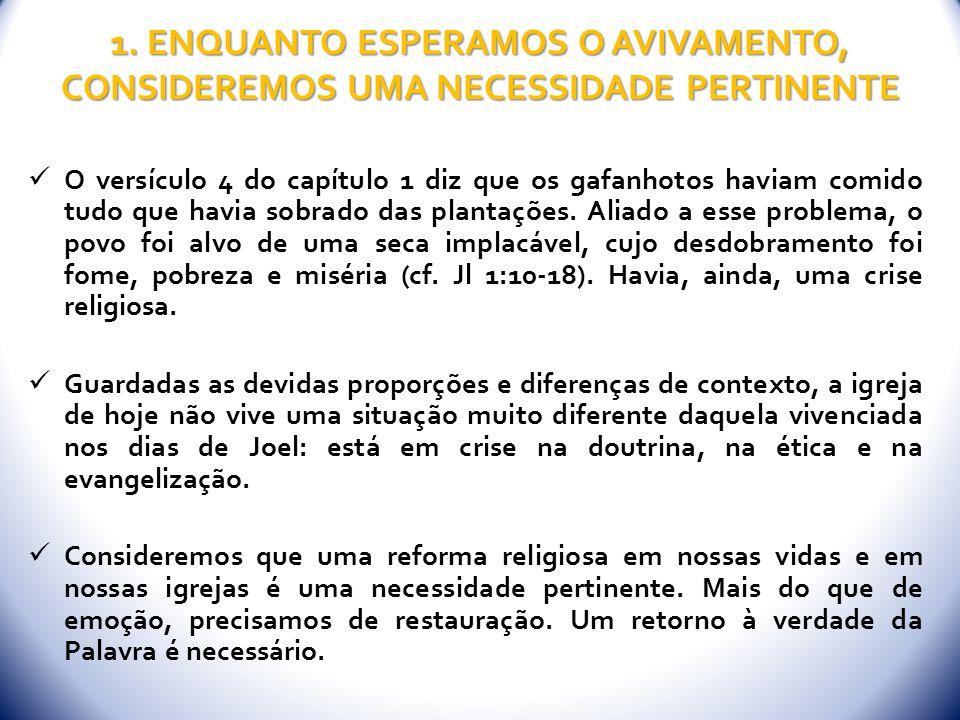2.ENQUANTO ESPERAMOS O AVIVAMENTO, INICIEMOS UM RETORNO CONSCIENTE Joel 2:12 nos ensina sobre o retorno consciente.