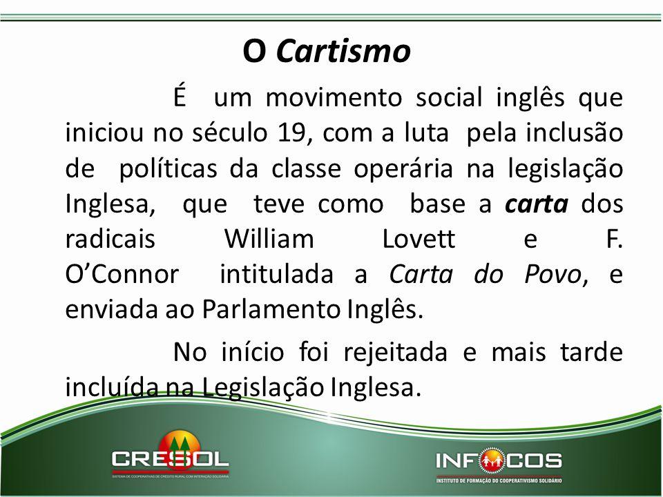 O Cartismo É um movimento social inglês que iniciou no século 19, com a luta pela inclusão de políticas da classe operária na legislação Inglesa, que