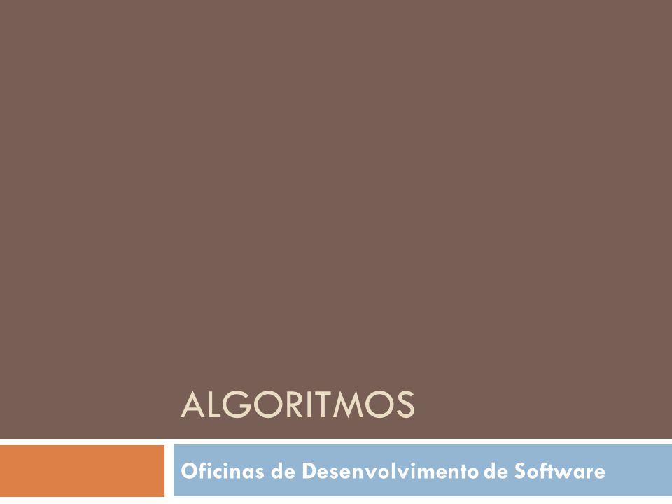 ALGORITMOS Oficinas de Desenvolvimento de Software
