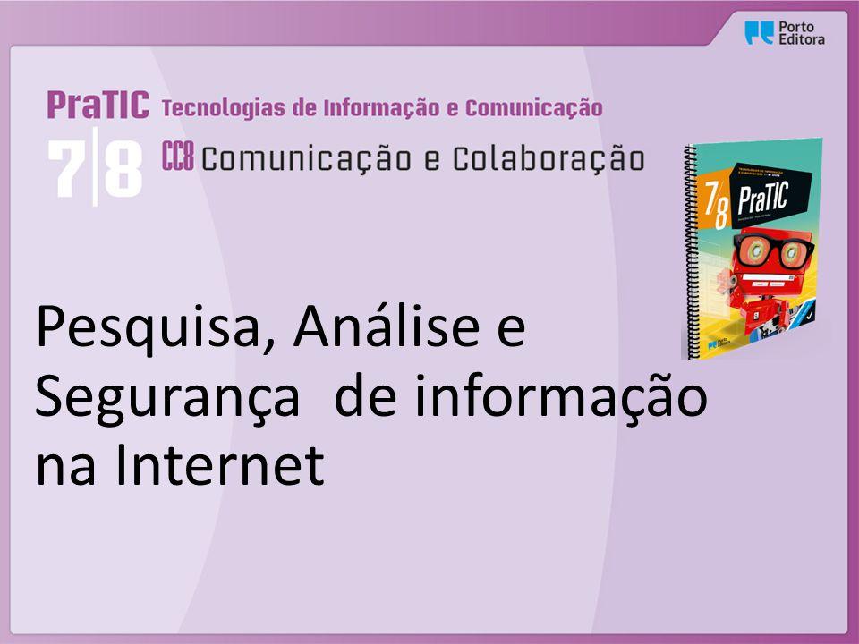 Pesquisa, Análise e Segurança de informação na Internet