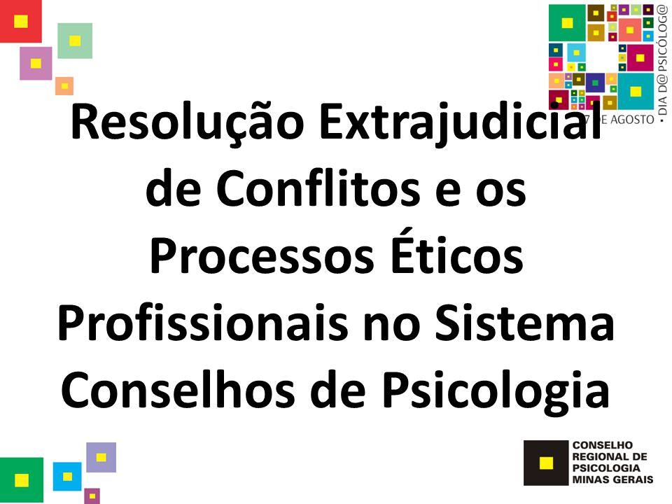 Procedimentos comuns à conciliação e mediação Têm base na autocomposição do conflito, são essencialmente informais.