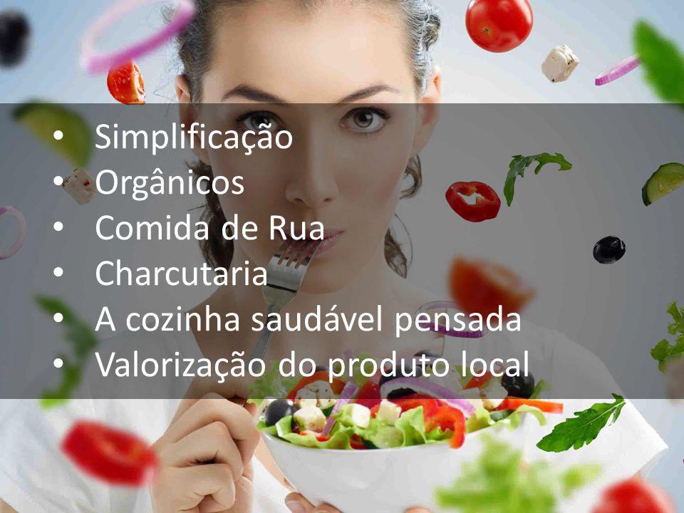 Simplificação Orgânicos Comida de Rua Charcutaria A cozinha saudável pensada Valorização do produto local