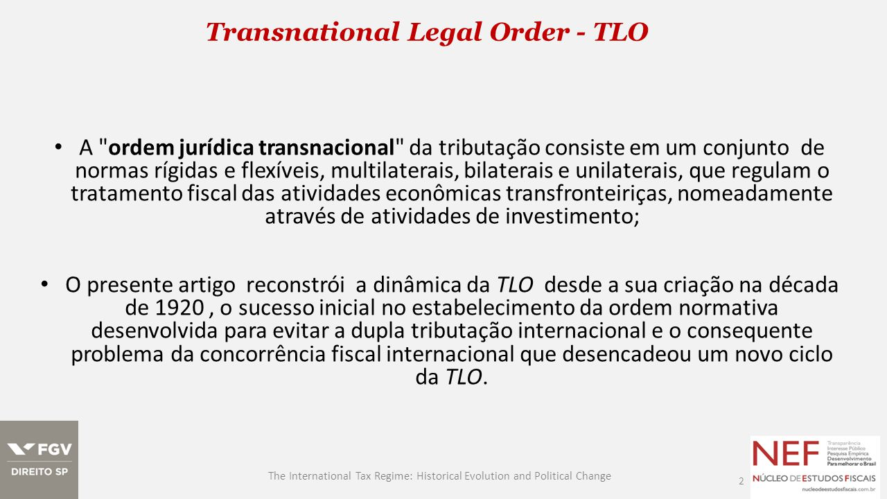 Transnational Legal Order - TLO 2 The International Tax Regime: Historical Evolution and Political Change A