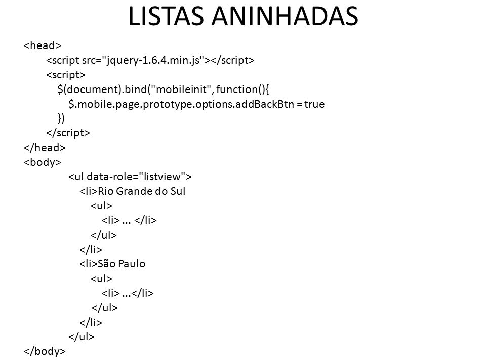 LISTAS ANINHADAS $(document).bind(