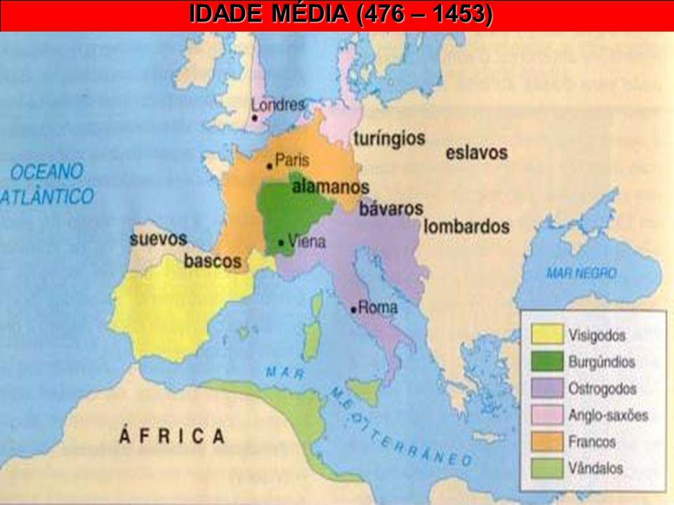 IDADE MÉDIA (476 – 1453) Prof. José Augusto Fiorin 1 – CARACTERÍSTICAS GERAIS: Formação e apogeu do Feudalismo. Período de constantes invasões e deslo