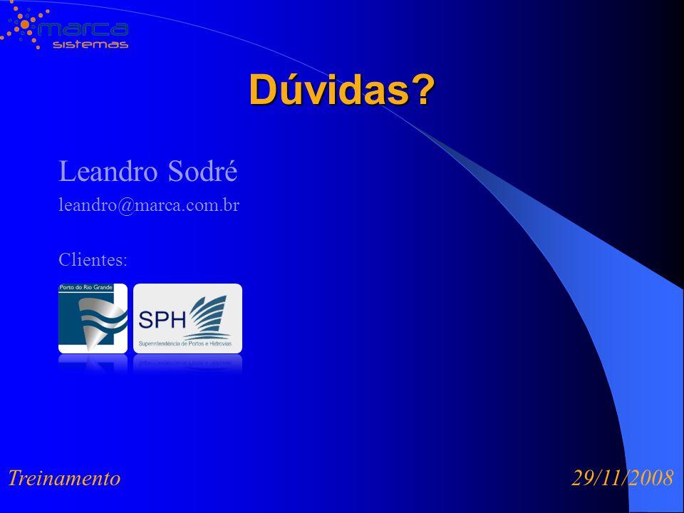 Dúvidas Leandro Sodré leandro@marca.com.br Clientes: