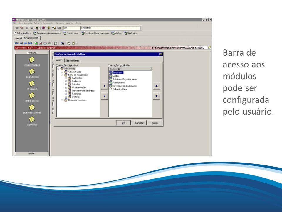 Mix Barra de acesso aos módulos pode ser configurada pelo usuário.