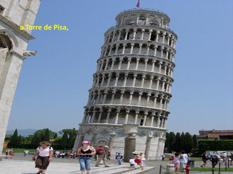 a Torre de Pisa,