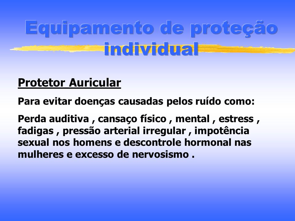 Protetor facial Protege a face contra fagulhas, partículas, materiais cortantes e produtos químicos em geral Lentes filtrantes Filtrar e proteger os o