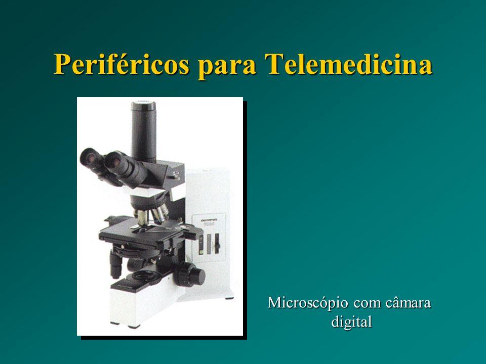 Periféricos para Telemedicina Microscópio com câmara digital