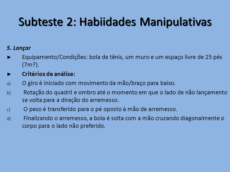 Subteste 2: Habiidades Manipulativas 5.