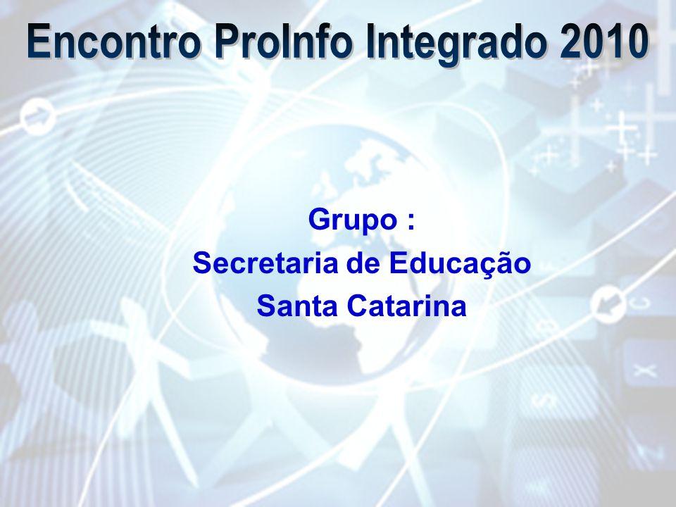 Grupo : Secretaria de Educação Santa Catarina