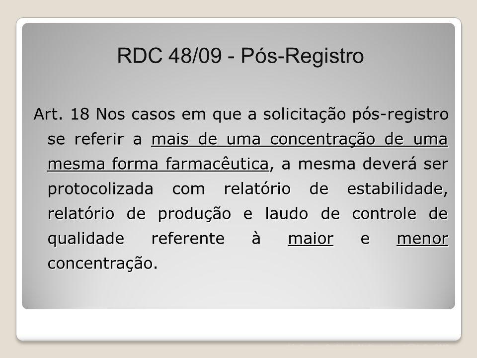 Léa Correia – Registro de Medicamentos – UFRJ– Fev/2012 mais de uma concentração de uma mesma forma farmacêutica relatório de estabilidade relatório d