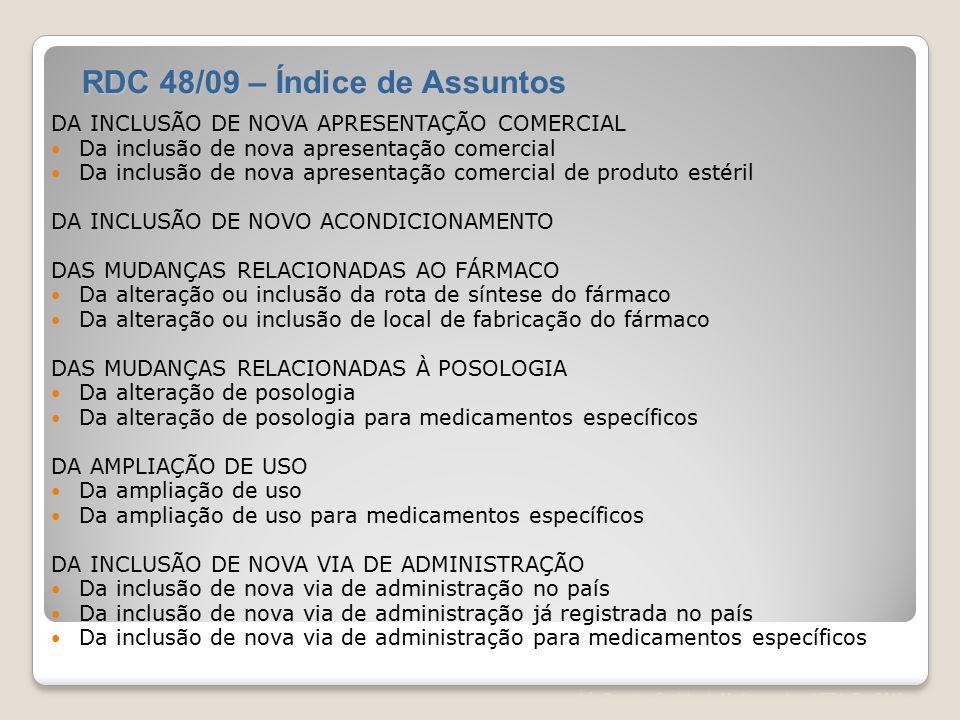 Léa Correia – Registro de Medicamentos – UFRJ– Fev/2012 DA INCLUSÃO DE NOVA APRESENTAÇÃO COMERCIAL Da inclusão de nova apresentação comercial Da inclu