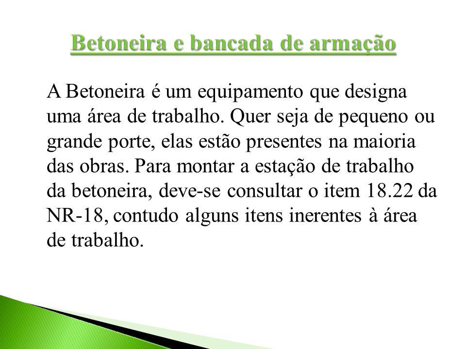A Betoneira é um equipamento que designa uma área de trabalho. Quer seja de pequeno ou grande porte, elas estão presentes na maioria das obras. Para m