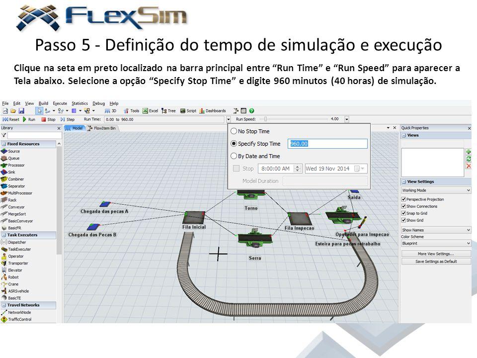 """Passo 5 - Definição do tempo de simulação e execução Clique na seta em preto localizado na barra principal entre """"Run Time"""" e """"Run Speed"""" para aparece"""