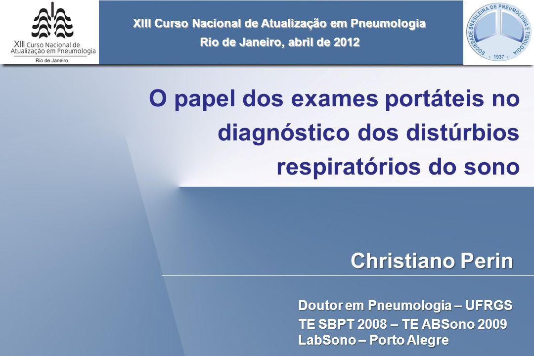 SAOS – Síndrome da Apneia Obstrutiva do Sono  Prevalência = 32,8% dos adultos em SP Tufik S.