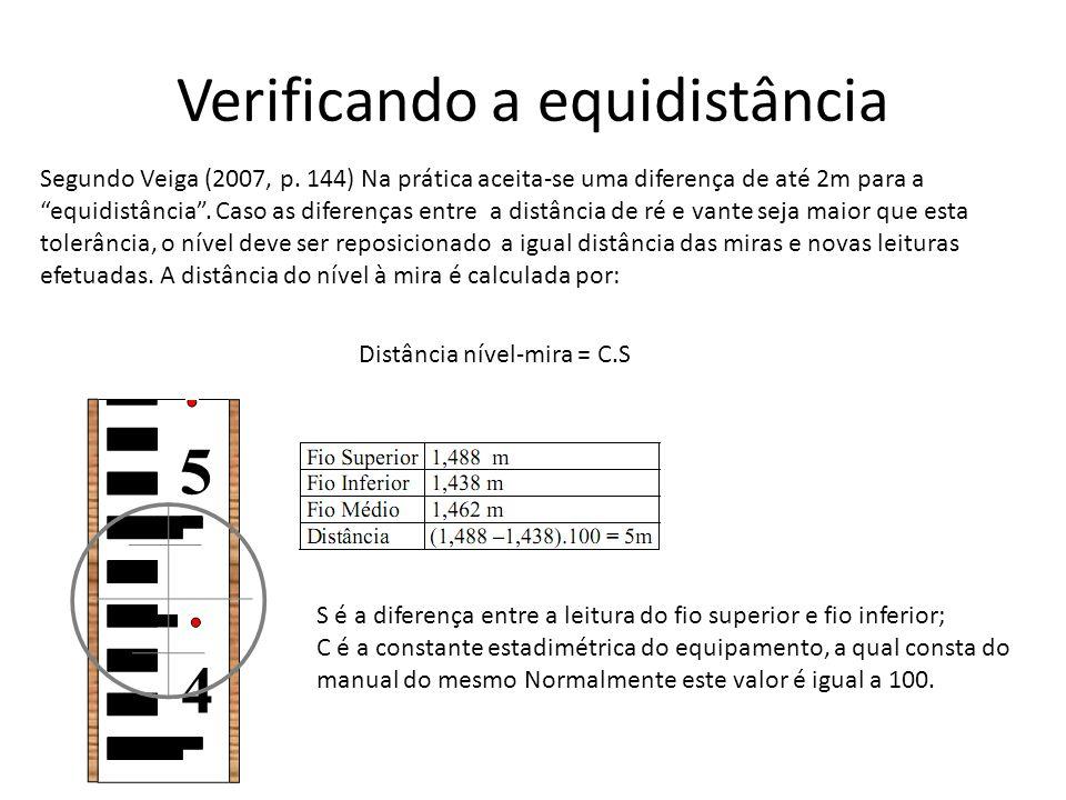 Verificando a equidistância Segundo Veiga (2007, p.