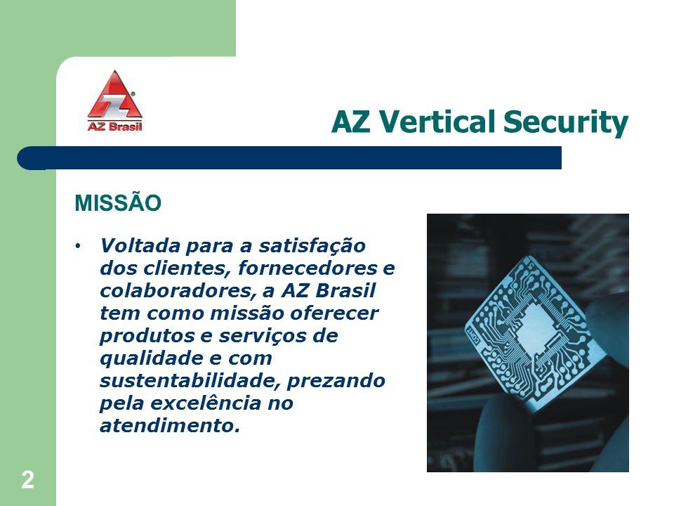 2 Voltada para a satisfação dos clientes, fornecedores e colaboradores, a AZ Brasil tem como missão oferecer produtos e serviços de qualidade e com su