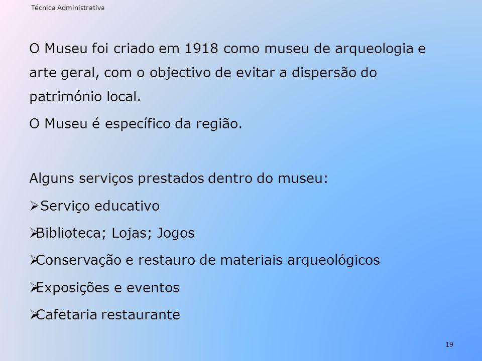 O Museu foi criado em 1918 como museu de arqueologia e arte geral, com o objectivo de evitar a dispersão do património local. O Museu é específico da
