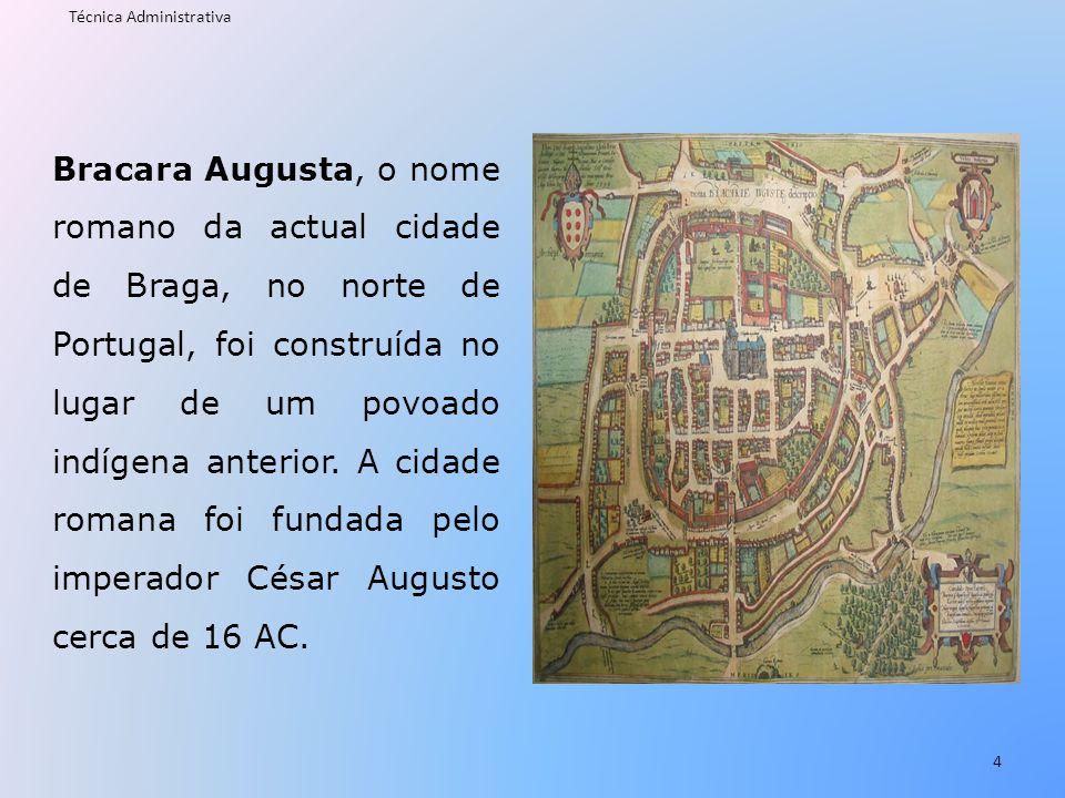 Bracara Augusta, o nome romano da actual cidade de Braga, no norte de Portugal, foi construída no lugar de um povoado indígena anterior. A cidade roma