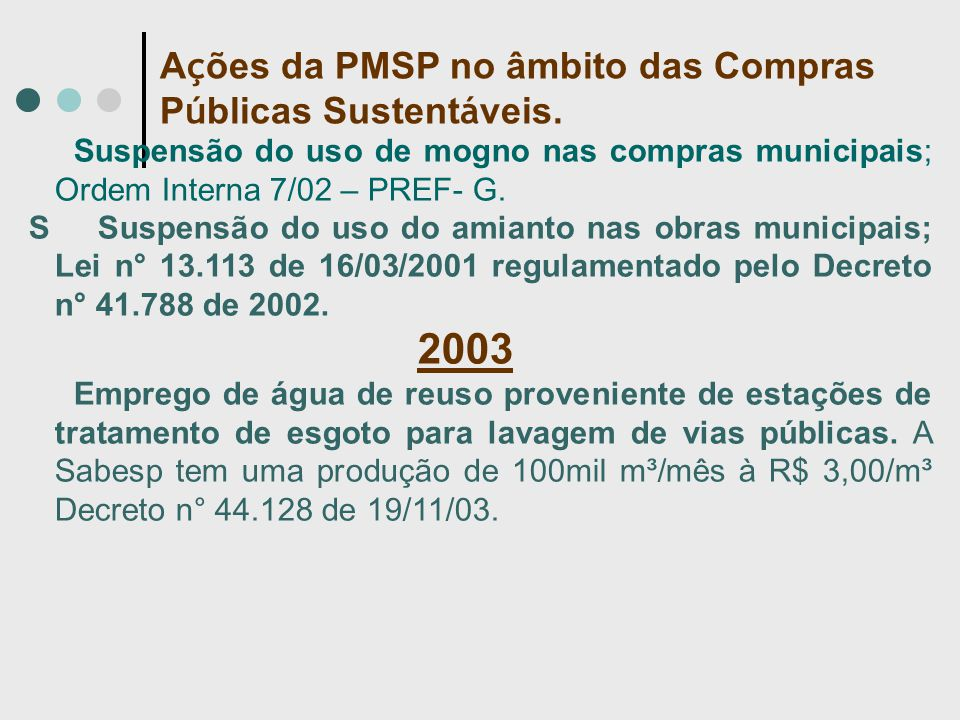 Suspensão do uso de mogno nas compras municipais; Ordem Interna 7/02 – PREF- G.