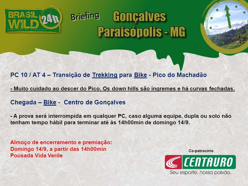 PC 10 / AT 4 – Transição de Trekking para Bike - Pico do Machadão - Muito cuidado ao descer do Pico.