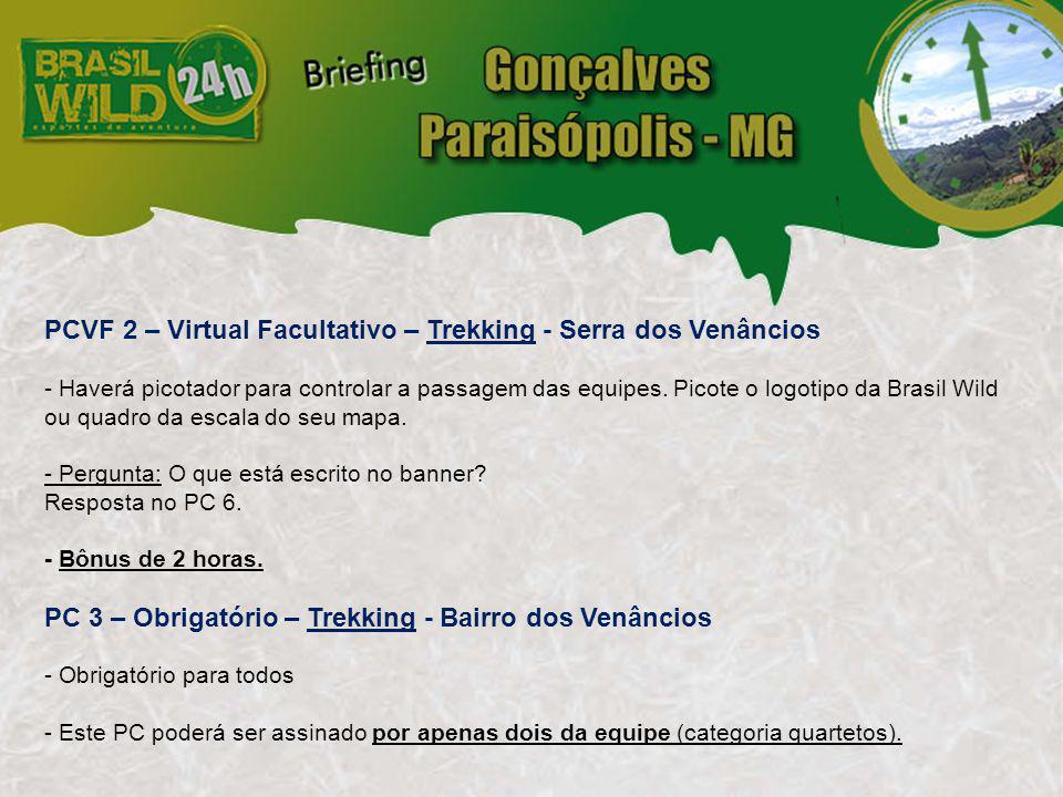 PCVF 2 – Virtual Facultativo – Trekking - Serra dos Venâncios - Haverá picotador para controlar a passagem das equipes.