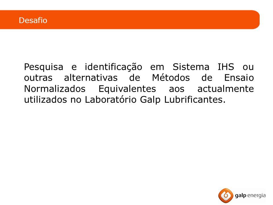 Pesquisa e identificação em Sistema IHS ou outras alternativas de Métodos de Ensaio Normalizados Equivalentes aos actualmente utilizados no Laboratório Galp Lubrificantes.