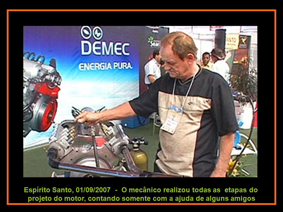 Espírito Santo, 01/09/2007 - O equipamento é apontado pelo seu criador como o novo paradigma em motores