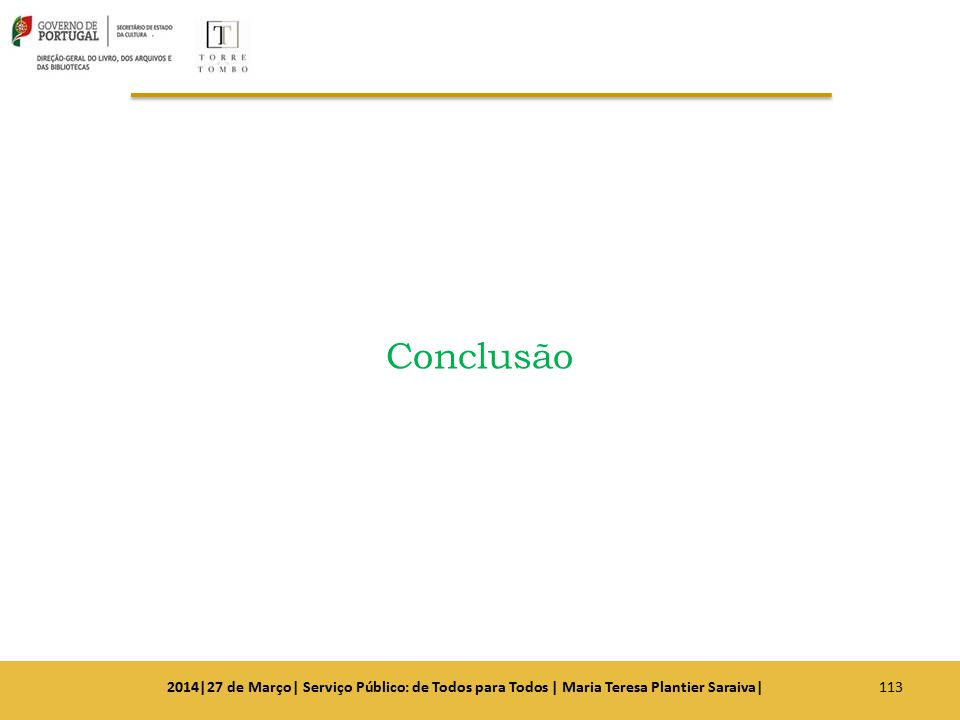Conclusão 1132014|27 de Março| Serviço Público: de Todos para Todos | Maria Teresa Plantier Saraiva|