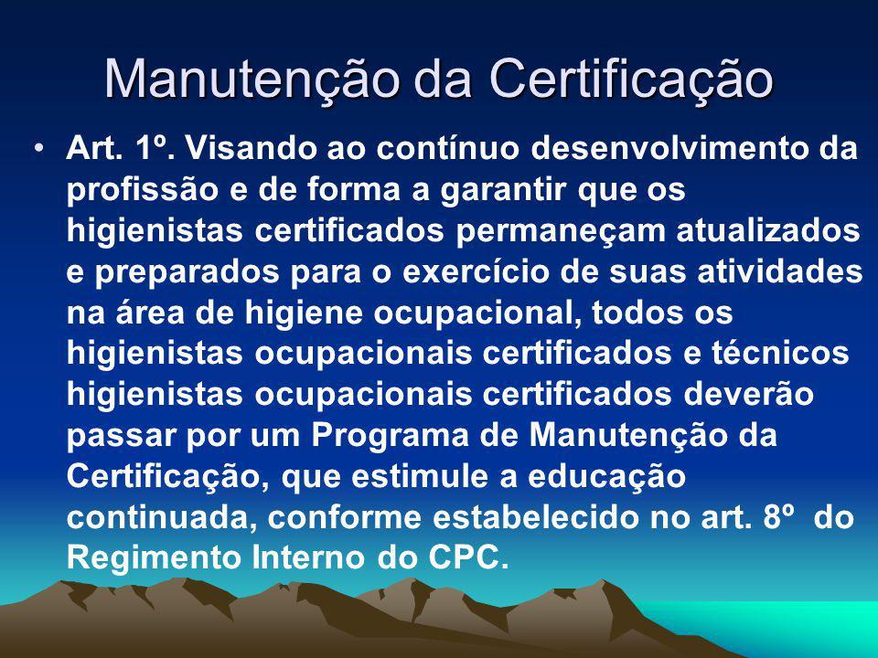 Manutenção da Certificação Art. 1º.