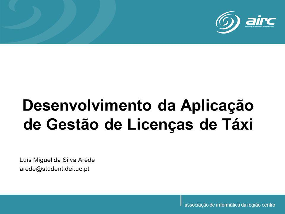 Versão Beta R1.0 –manutenção de regimes de estacionamento; –manutenção de cores dos táxis –manutenção de contingentes –manutenção de entidades exploradoras –manutenção de licenças de táxi registo de licenças pesquisa de licenças transferência de propriedade mudança de táxi alterar situação alterar local de estacionamento alterar características do táxi alterar alvará da DGTT –manutenção de táxis Versão Beta R2.0 –manutenção de inspecções / vistorias –alteração a contingentes –abate de licenças e táxis –utilizadores e respectivas permissões –emissão de guias de receita –emissão de documentos –exploração de mapas –manutenção de históricos Implementação