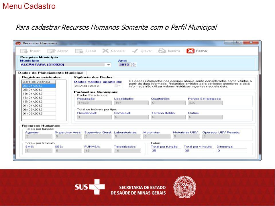 SISPNCD – módulo Web Localidades Sistema de Localidades Menu Cadastro Deverá atualizar as localidades, antes de baixar a tabela de localidade e importar para o sistema