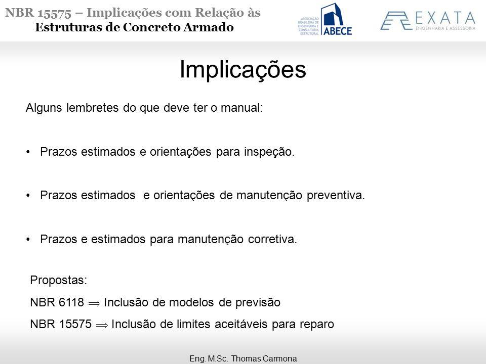 NBR 15575 – Implicações com Relação às Estruturas de Concreto Armado Implicações Eng.