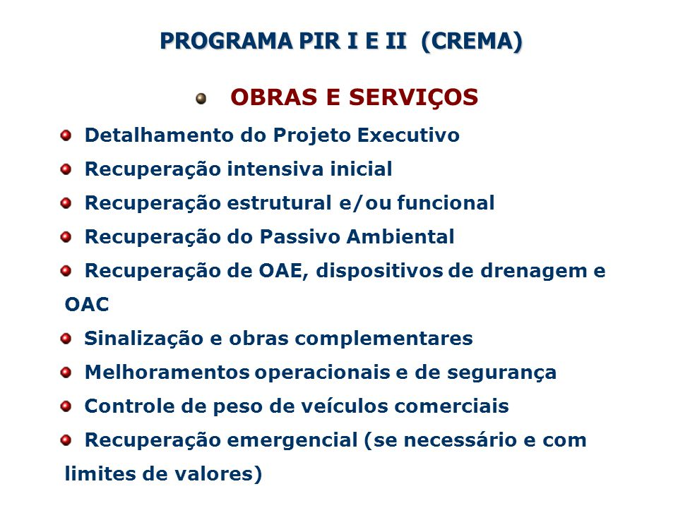 GERENCIAMENTO E SUPERVISÃO DOS PROGRAMAS PIR E PR